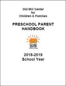 Old Mill Center Preschool Parent Handbook 2018-2019
