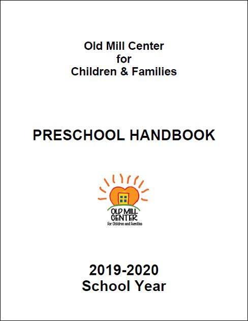 Old Mill Center Preschool Parent Handbook 2019-2020